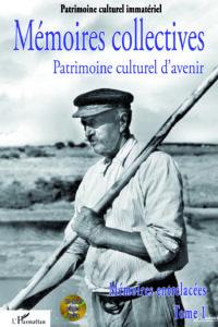 Actes_Mémoires_entrelacées_tome_1. Collection Patrimoine culturel immatériel_OPCI_L'Harmattan